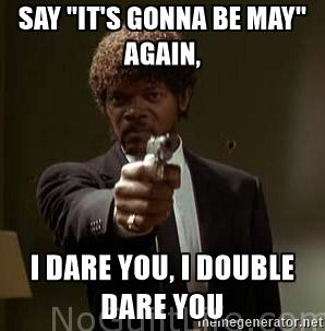 Jules from Pulp Fiction its gonna be may monday meme