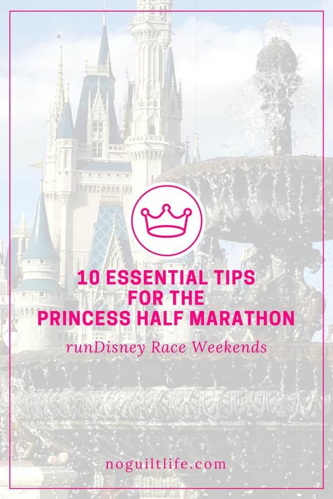 10 Essential Tips For the Princess Half Marathon | runDisney | Walt Disney World | Running Tips