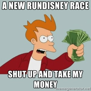 rundisney take my money