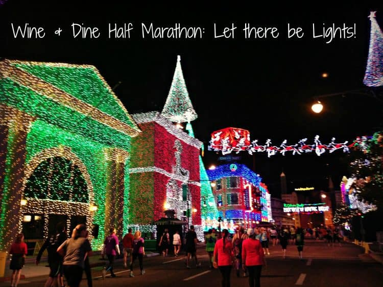 wine and dine half marathon osborne family spectacle of lights