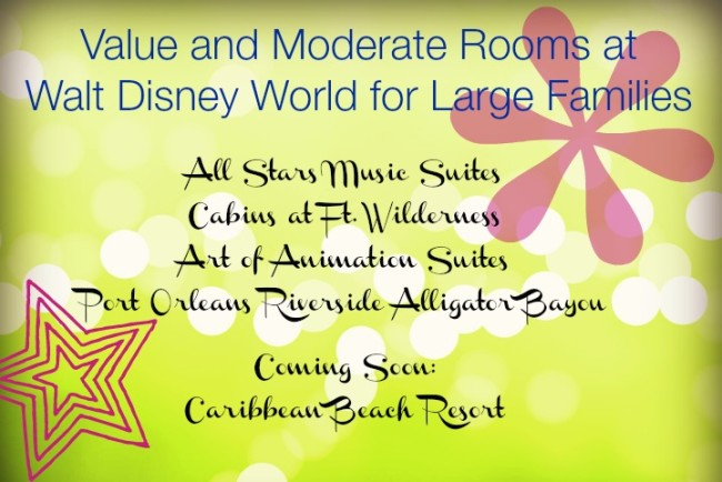 value and mods WDW large families