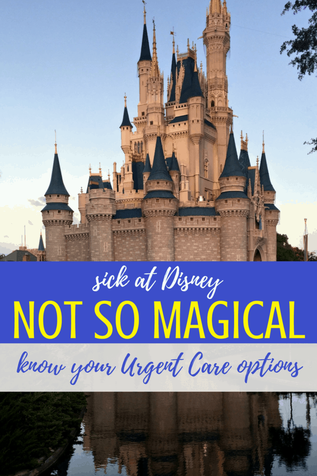 What happens when you are sick at Disney World? You have Urgent Care options. OR you can get an in-house doctor to visit.