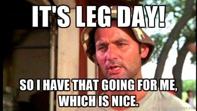 leg day 1
