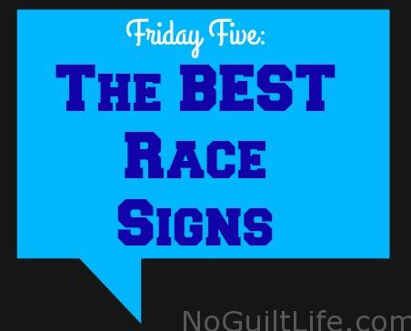 Five Best Race Signs | Friday Five