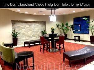 The Best Disneyland Good Neighbor Hotels | runDisney