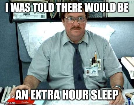 extra hour of sleep