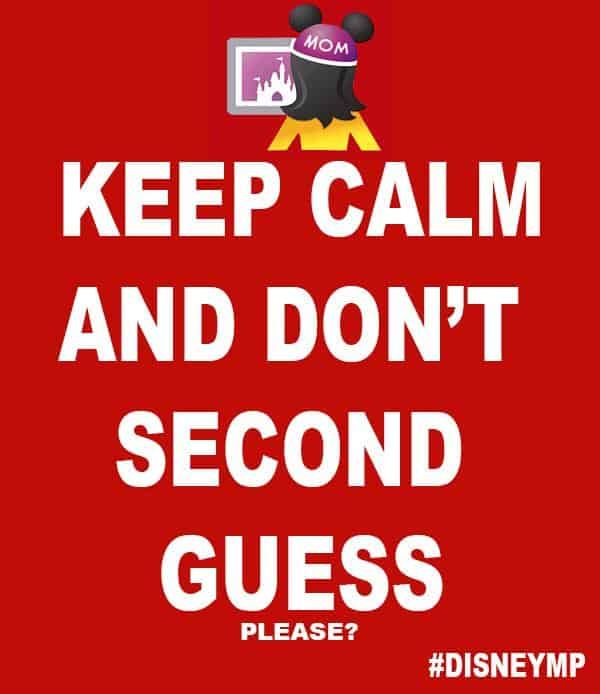 Disney Moms Panel Meme: Keep Calm and Don't Second Guess