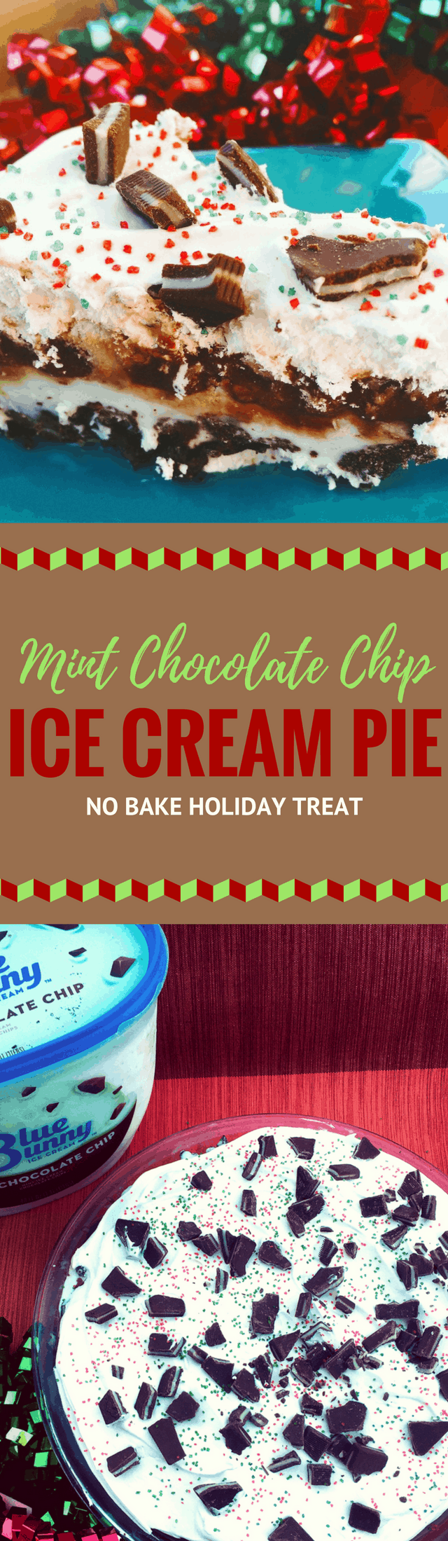 Easy no bake Mint Chocolate Chip Ice Cream Pie perfect with Blue Bunny Ice Cream. Holiday Treats | Holiday Parties | Desserts
