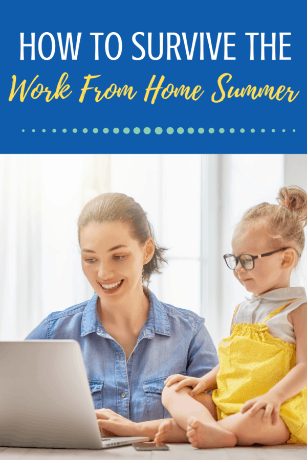 Tips To Survive the Work From Home Summer | Mom Monday | Parenting