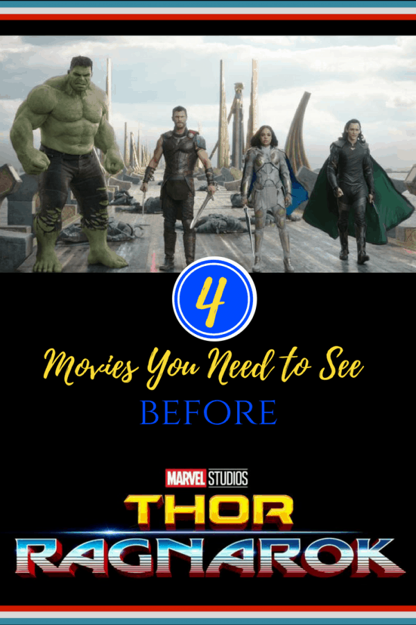 Start your Marvel Movie Marathon Now! 4 movies you need to see before watching Thor: Ragnarok in theaters November 3. Marvel Studios | Avengers | Thor | Ragnarok