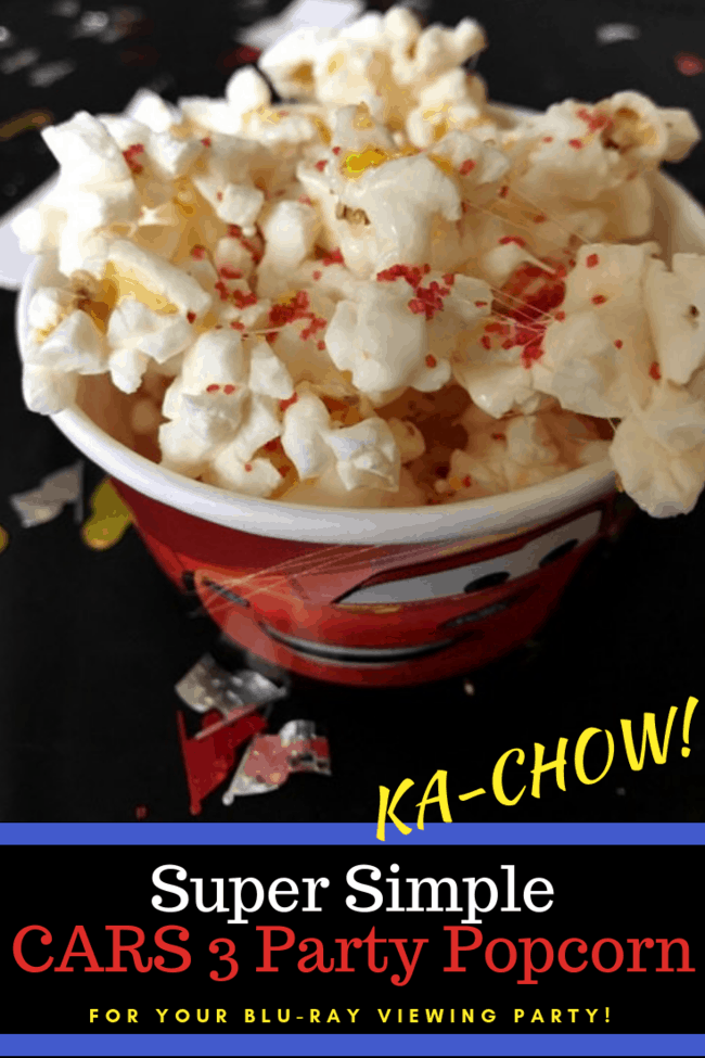 Cars 3 party popcorn: perfect for your Cars 3 movie watching party!