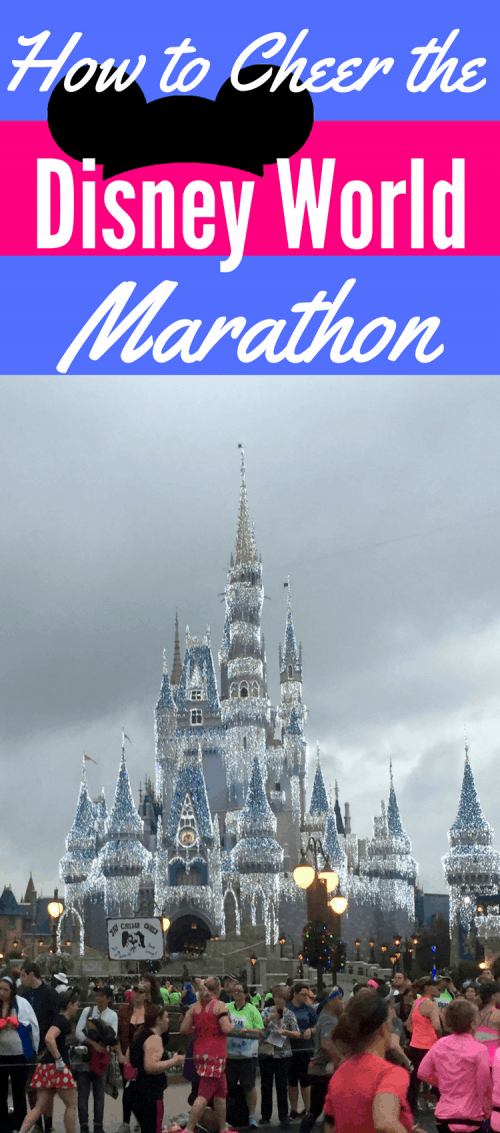 Cheer the Disney World Marathon: locations to cheer along the course including Magic Kingdom, Epcot, Hollywood Studios, and Epcot.
