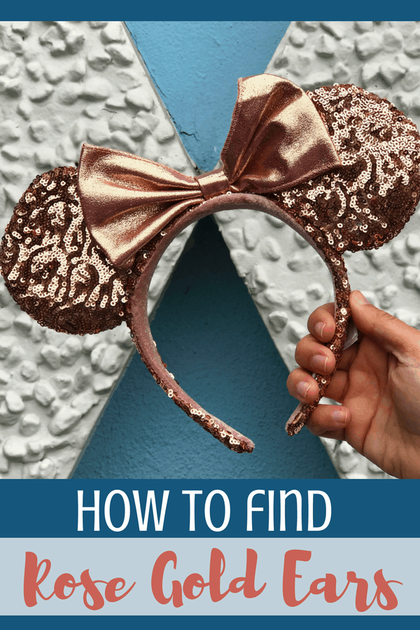 how to find rose gold ears at Disney world and Disneyland