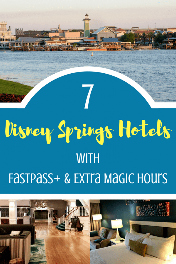 Which Disney Springs hotels get FastPass plus? We've got the list and reasons why you shouldn't worry if you are an onsite guest!
