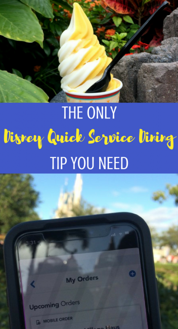 The Only Disney Quick Service Dining Tip you need: Utilize My Disney Experience Mobile Order for Dole Whips in minutes! #DisneyWorldTips #DisneyTips #DiningPlan #DisneyDining