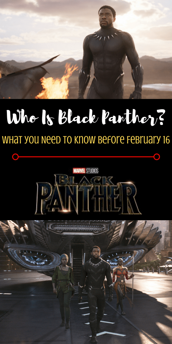 Black Panther Marvel Movie: Who is the Black Panther - what you need to know about the first black super hero before February 16!
