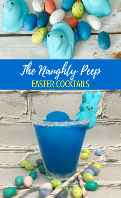 Naughty Peep Easter Cocktails recipe #easter #recipes #eastercocktails #cocktails #easter #easterrecipes