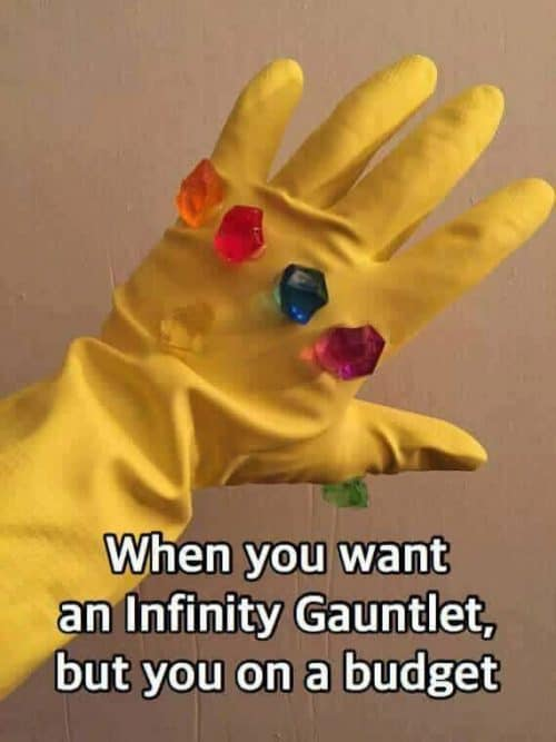infinity war memes glove when you are broke