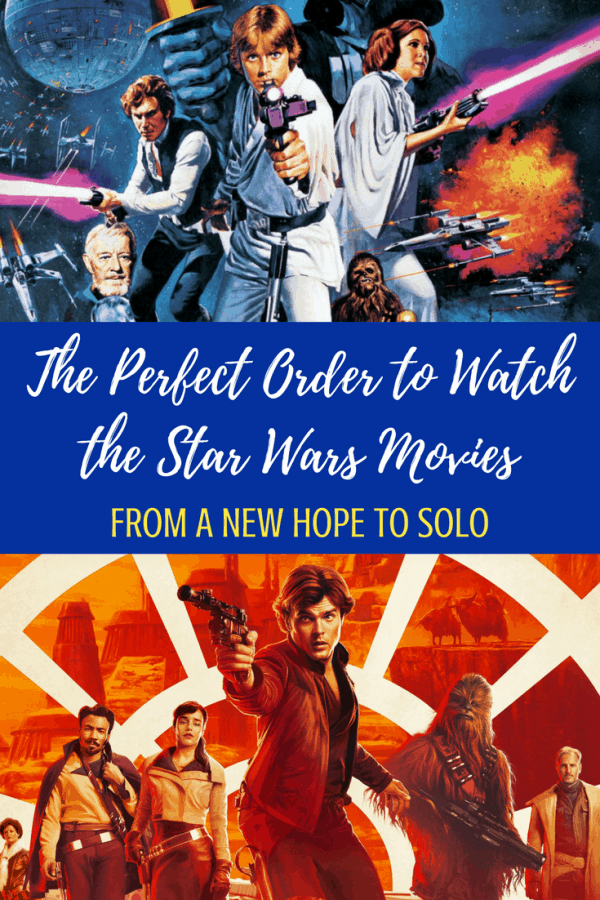 Searching for the perfect way to watch the Star Wars movies in order? I have lists! Different ways to find your perfect Star Wars movies order. From New Hope to Solo! #starwars #starwarstimeline #solo #hansolo #starwarsmovies #moviemarathon