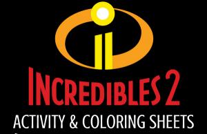 Incredibles 2 Activity & Coloring Sheets