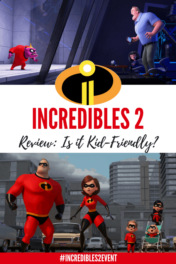 Is Incredibles 2 Kid Friendly? Here's the Incredibles 2 Parent Movie Review- know before you know! #Incredibles2 #Incredibles #Pixar #movies #moviereview