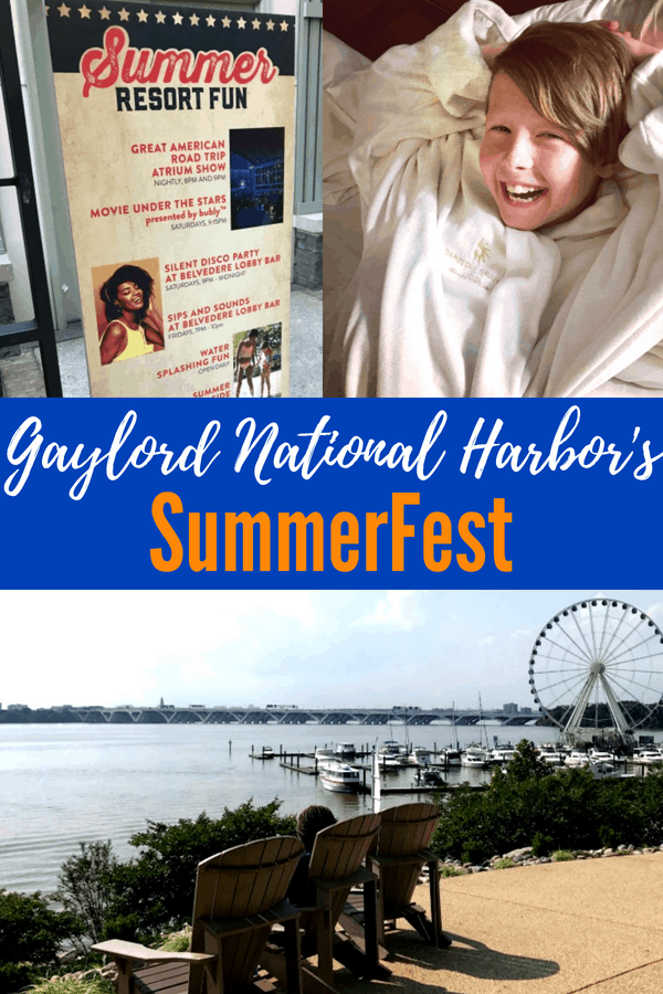 Gaylord Hotel National Harbor Events: SummerFest is happening! Here's the guide to SummerFest & all things Gaylord National Harbor. #gaylordhotels #nationalharbor #washingtonDC #maryland #Virginia #4thofJuly #summer #summertravel