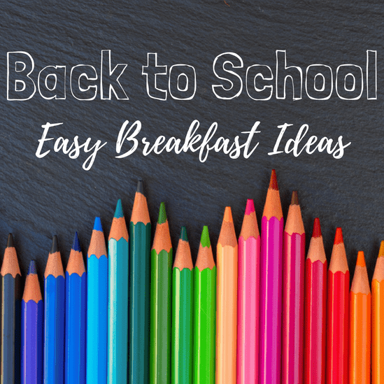 easy Back to school breakfast ideas