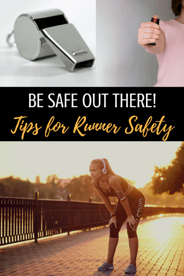 Be safe out there! Tips for runner safety. #runners #runchat #running #safety #safetytips #womenshealth