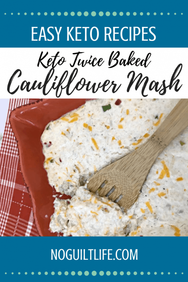 twiced baked Cauliflower Mash recipe keto family meals