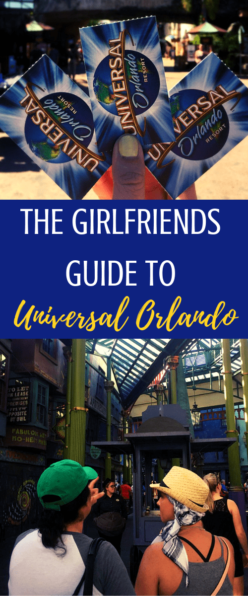 The Girlfriends Guide to Universal Orlando