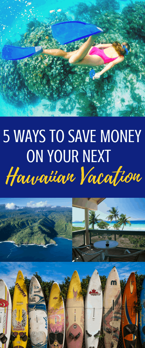 ways to save money in Hawaii