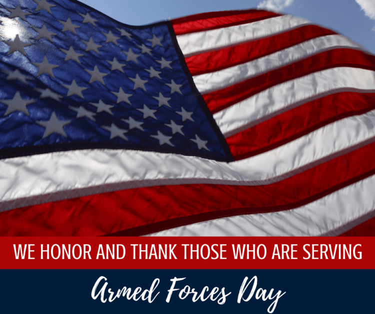 We honor those who are serving on Armed Forces Day
