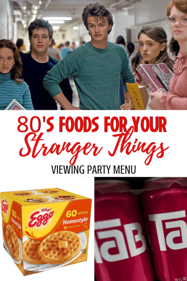 STRANGER THINGS 80S FOODS