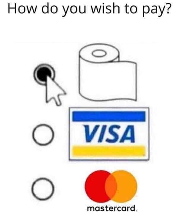 wish to pay toilet paper memes