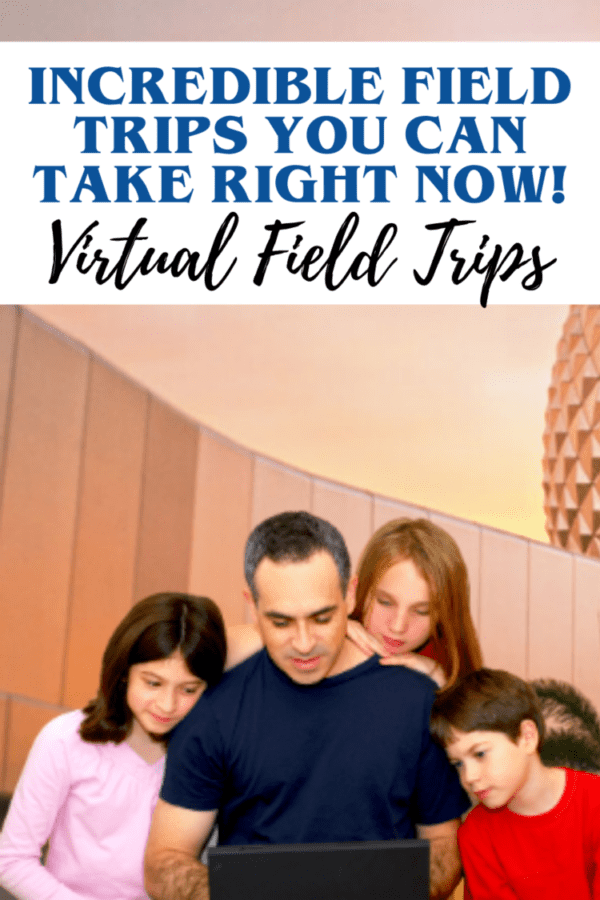 list of virtual field trips and vacations