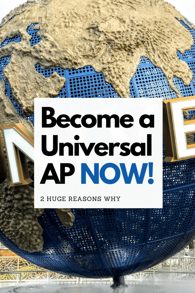 Reasons to Become a Universal Orlando Annual Passholder NOW