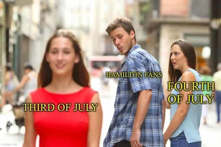 hamilton meme 3rd and 4th of july memes