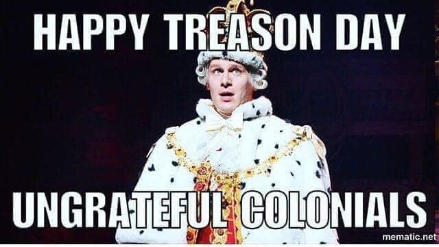Hamilton memes king george 4th of july meme