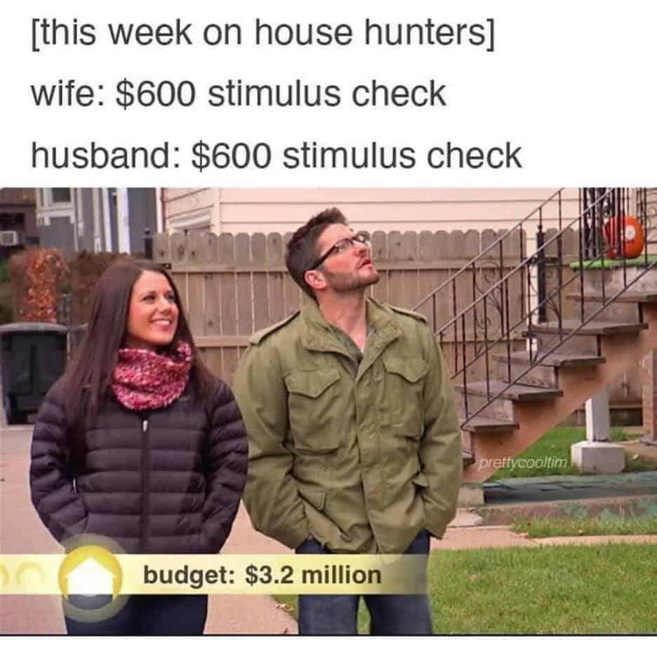 house hunters stimulus memes