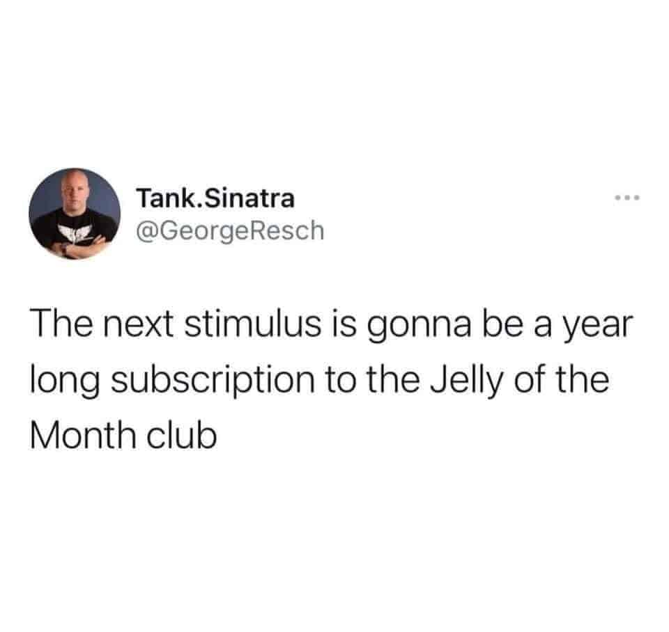 jelly of the month stimulus meme