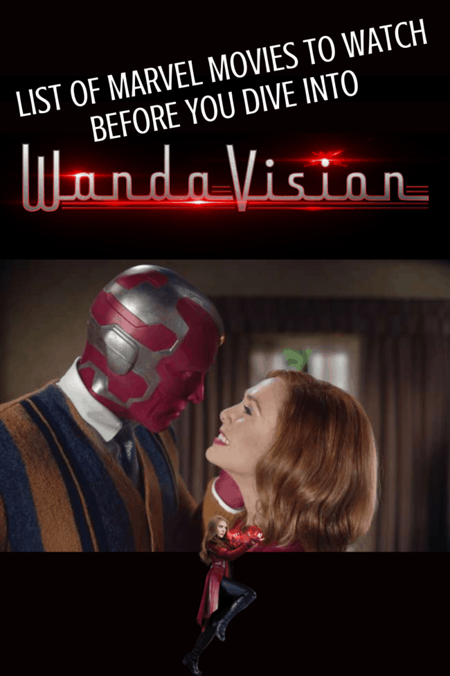 List of Marvel movies to watch before WandaVision.