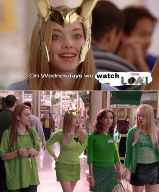 Loki memes Mean Girls on Wednesdays We Wear Green