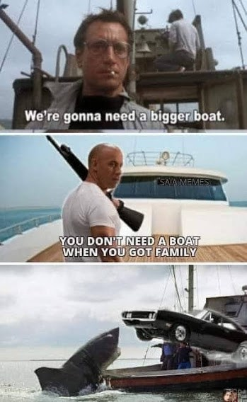 fast and furious family memes jaws